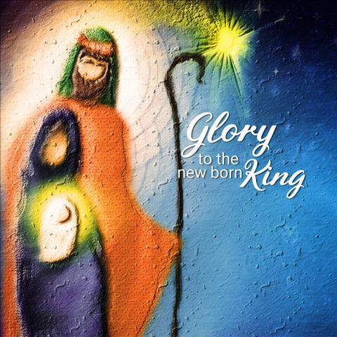 Glory to the newborn King Christmas cards Code:CM135