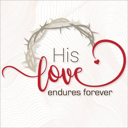 His love endures Easter Cards (pack of 5) Code EA140