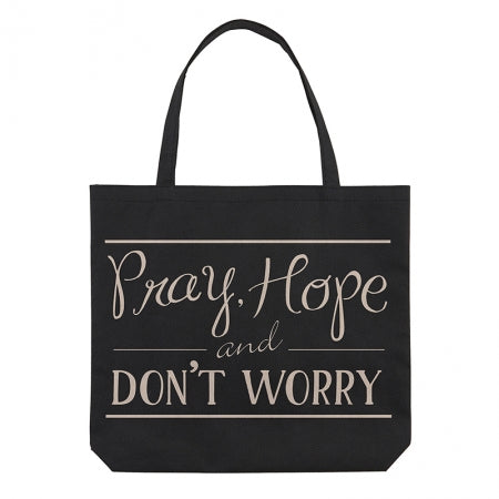 Pray, Hope and Don't Worry Tote Bag Code: F4394