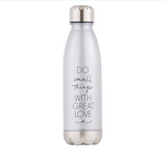 Do Small Things Water Bottle  Code: G1117