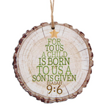 A Child is Born Wood Slice Ornament Code: G4798