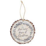 Love Came Down at Christmas Wood Slice Ornament Code: G6148