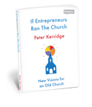 If Entrepreneurs run the Church - Book Cover
