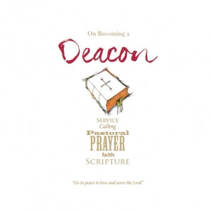 QWC - On Becoming a Deacon Code: QK106
