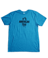 It's American Tea! T-Shirt