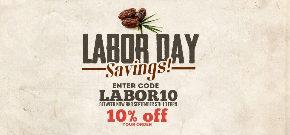 Labor Day Coupon 10% OFF Your ENTIRE Order!