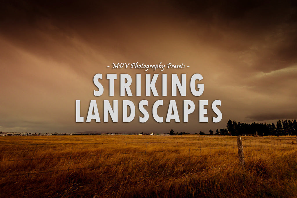 Striking Landscapes: Lightroom Presets - Mode de vie Photography and Photo Presets