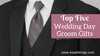 Top Five Groom Gifts