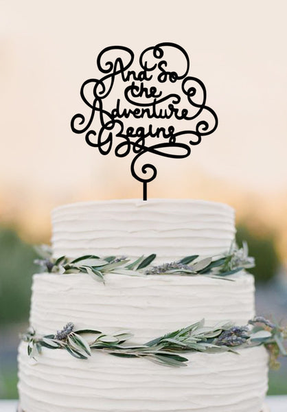 And so the adventure begins-Funny Wedding Cake Topper