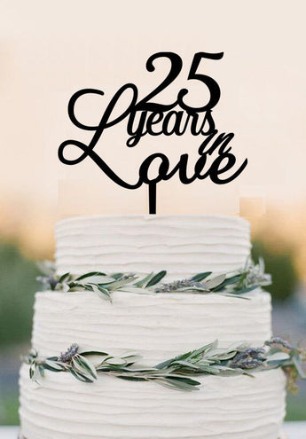 Anniversary Cake Topper 25 Years in Love Acrylic Cake Topper