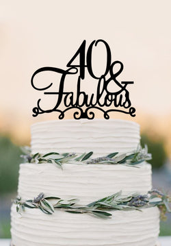 40 Cake Topper FABULOUS / 40th Birthday Cake Topper /Wedding Cake Topper