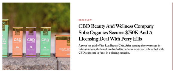 CBD Beauty And Wellness Company Sobe Organics Secures $750K And A Licensing Deal With Perry Ellis