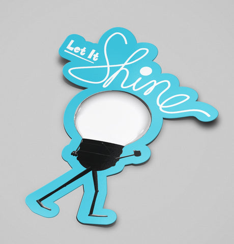 Sticker: Let It Shine