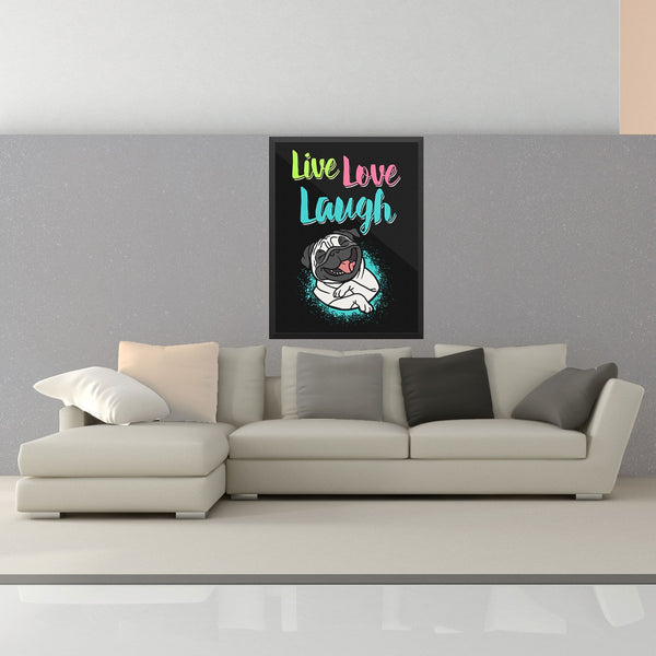 Live Love Laugh Pug Wall Art - the passionate pug - 18×24 - 2