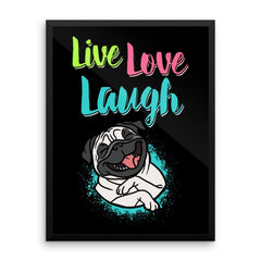 Live Love Laugh Pug Wall Art - the passionate pug -  - 1