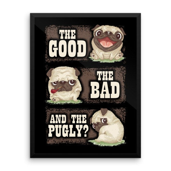 Premium The Good, The Bad & The Pugly Poster - thepassionatepug -  - 1