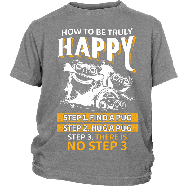 How To Be Truly Happy Kids T-shirt - the passionate pug - District Youth Shirt / Sport Grey / XS - 4