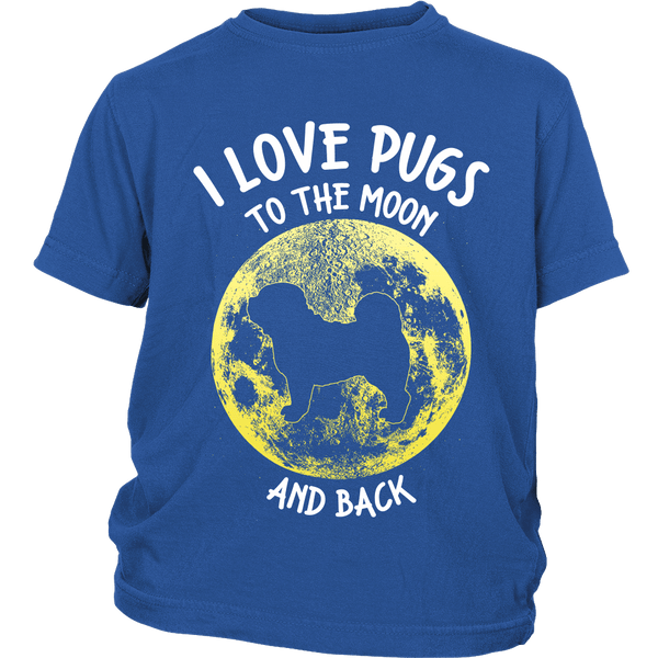 I Love Pugs To The Moon And Back Kids T-shirt - the passionate pug - District Youth Shirt / Royal Blue / XS - 1