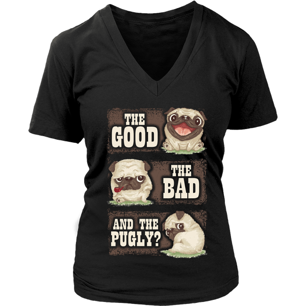 Women's The Good , The Bad & The Pugly T-shirt - thepassionatepug - District Womens V-Neck / Black / S - 1