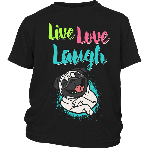 Live Love Laugh Kids T-shirt - the passionate pug - District Youth Shirt / Black / XS - 2