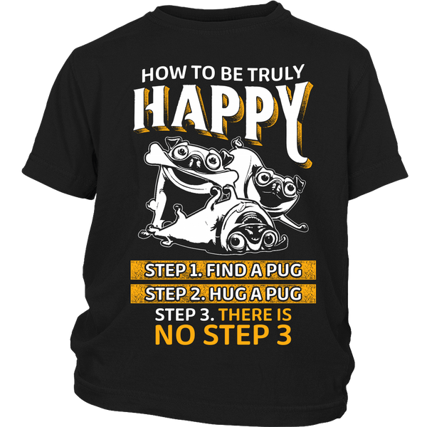 How To Be Truly Happy Kids T-shirt - the passionate pug - District Youth Shirt / Black / XS - 3