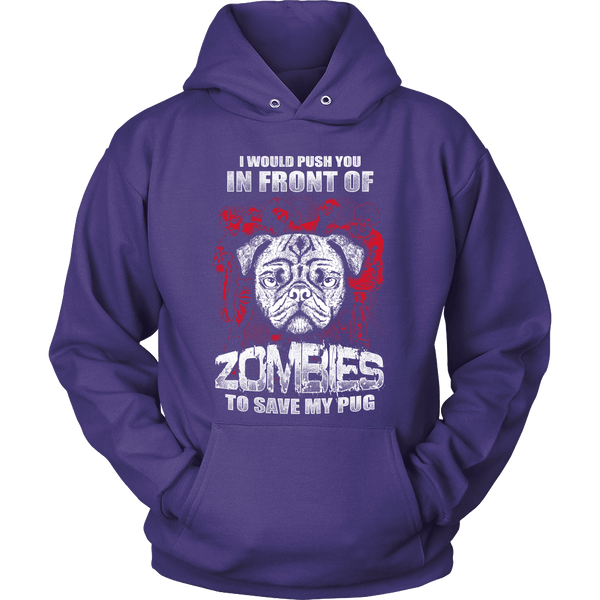 I Would Push You In Front Of Zombies To Save My Pug Hoodie - the passionate pug - Hoodie / Purple / S - 3