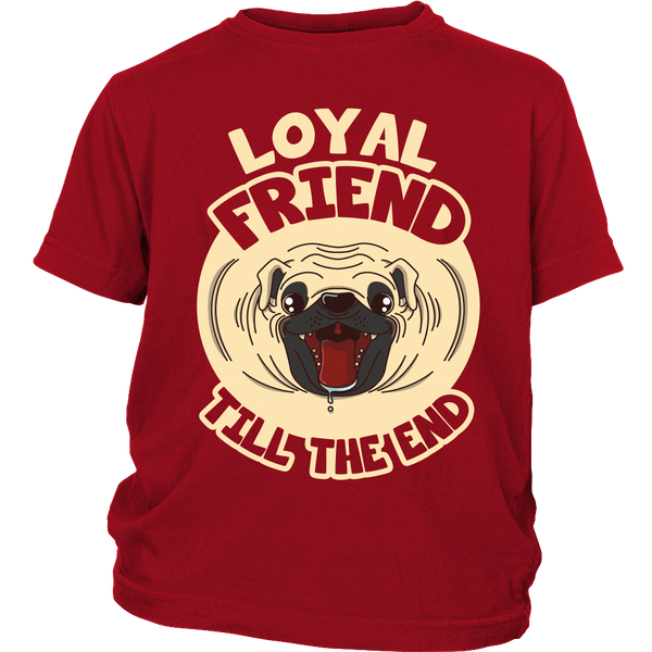 Loyal Friend Till The End Kids T-shirt - the passionate pug - District Youth Shirt / Red / XS - 2