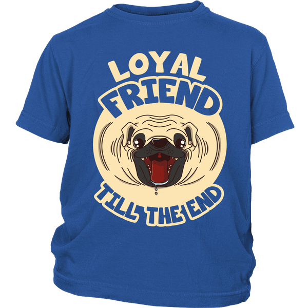 Loyal Friend Till The End Kids T-shirt - the passionate pug - District Youth Shirt / Royal Blue / XS - 1