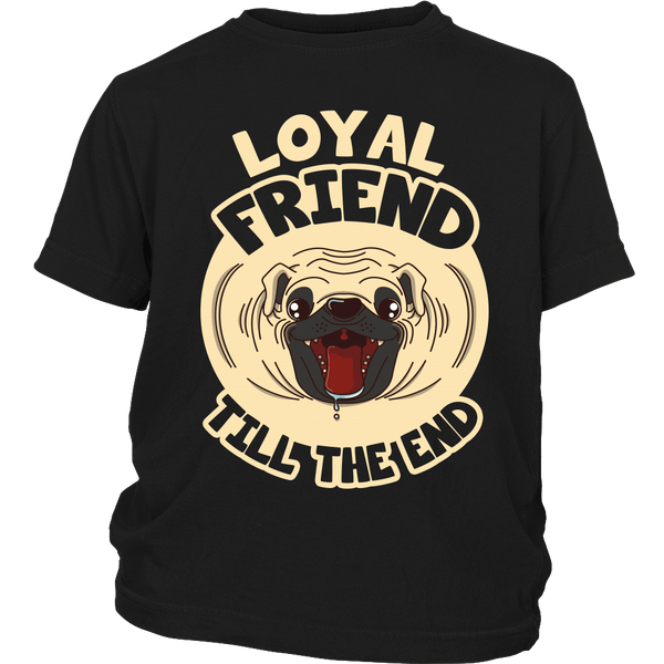 Loyal Friend Till The End Kids T-shirt - the passionate pug - District Youth Shirt / Black / XS - 3