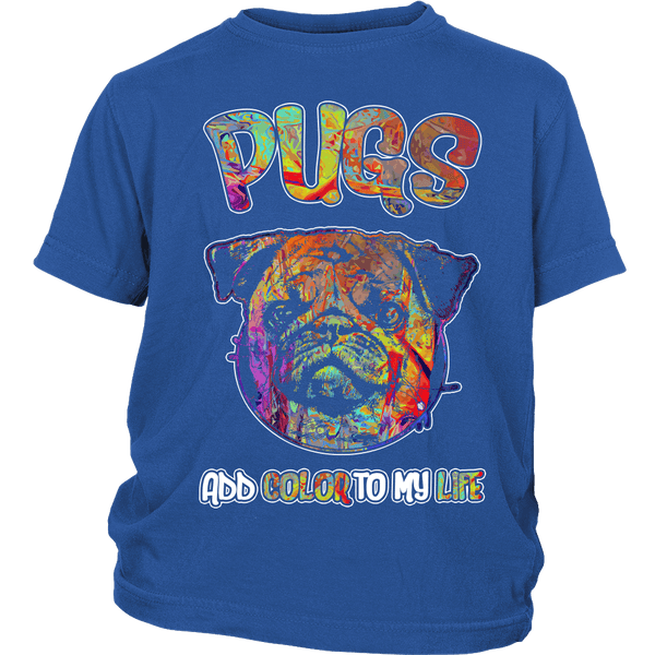 Pugs Add Color To My Life Kids T-shirt - the passionate pug - District Youth Shirt / Royal Blue / XS - 1