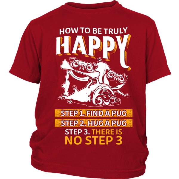 How To Be Truly Happy Kids T-shirt - the passionate pug - District Youth Shirt / Red / XS - 2