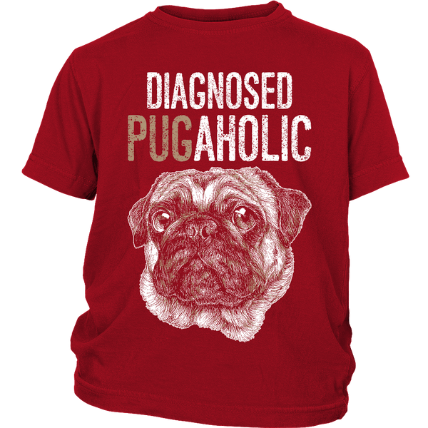 Diagnosed Pugaholic Kids T-shirt - the passionate pug - District Youth Shirt / Red / XS - 2