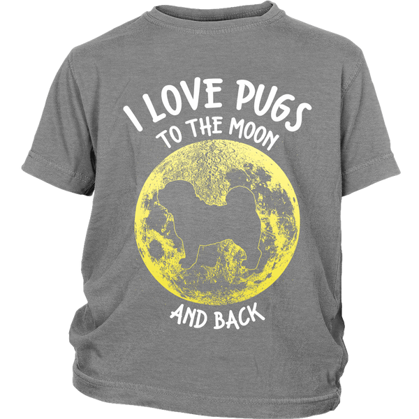 I Love Pugs To The Moon And Back Kids T-shirt - the passionate pug - District Youth Shirt / Sport Grey / XS - 4