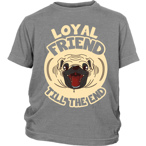 Loyal Friend Till The End Kids T-shirt - the passionate pug - District Youth Shirt / Sport Grey / XS - 4