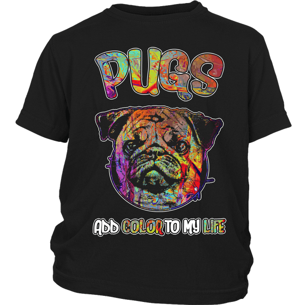 Pugs Add Color To My Life Kids T-shirt - the passionate pug - District Youth Shirt / Black / XS - 3