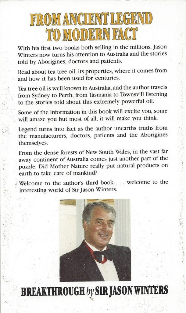 Breakthrough - In Search Of The Australian Legend: Miracle Healing Oil Of The Ages by Sir Jason Winters - Book Paperback