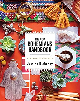 The New Bohemians Handbook: Come Home to Good Vibes - Gold Leaf