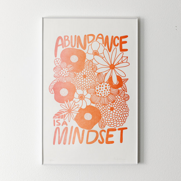 Abundance is a Mindset AU Editions Unframed Print