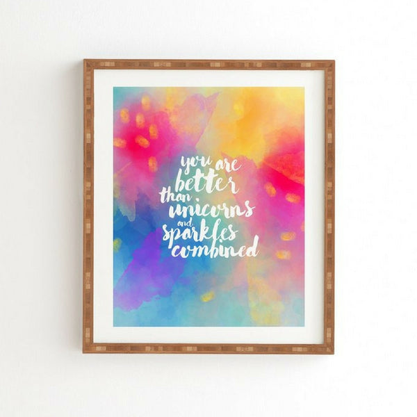 Framed Wall Art: You Are Better Than Unicorns and Sparkles Combined