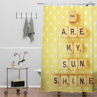 Shower Curtain: You Are My Sunshine