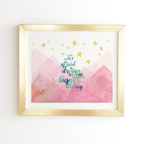 Framed Wall Art: Dream a Little Bigger
