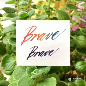 Watercolor Lettering Tattoo・Brave - LAZY DUO TATTOO