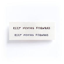 Load image into Gallery viewer, Motivational Words.Keep Moving Forward Tattoo - LAZY DUO TATTOO