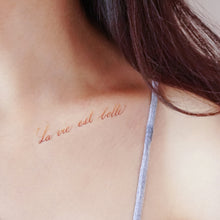 Load image into Gallery viewer, Watercolor Lettering Tattoo・La Vie est Belle - LAZY DUO TATTOO