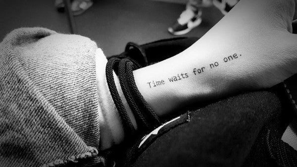 Time waits for no one Live it your way Live your Life Be Yourself Lettering Tattoo Words Tattoo Quote Tattoo Nationality Tattoo Watercolor LAZY DUO Tattoo Sticker 香港紋身貼紙 刺青圖案 紋身師 印刷訂做客製 Custom Temporary Tattoo artist HK tattoo shop Hong Kong 迷你刺青 韓式刺青紋身 small tattoo design Minimal Tattoo little tattoo idea sketchy tattoo ankle wrist tattoo back tattoo Taiwan