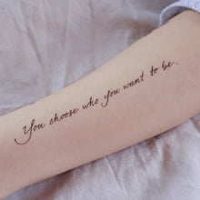 Load image into Gallery viewer, Encouraging Quote.Choose Yourself Tattoo - LAZY DUO TATTOO