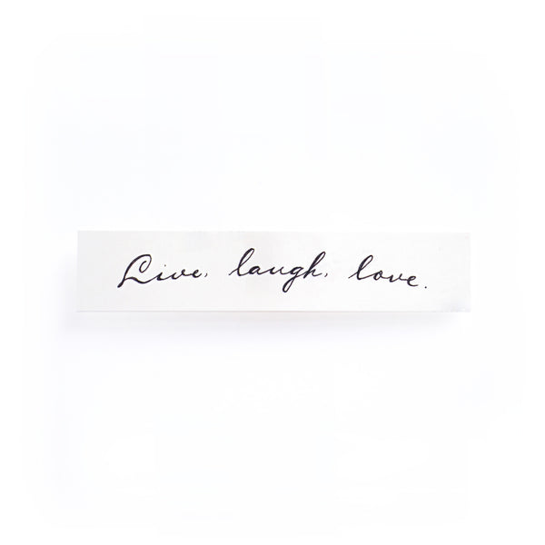 Live Laugh Love Lettering Tattoo Words Tattoo Quote Tattoo Nationality Tattoo Watercolor LAZY DUO Tattoo Sticker 香港紋身貼紙 刺青圖案 紋身師 印刷訂做客製 Custom Temporary Tattoo artist HK tattoo shop Hong Kong 迷你刺青 韓式刺青紋身 small tattoo design Minimal Tattoo little tattoo idea sketchy tattoo ankle wrist tattoo back tattoo Taiwan