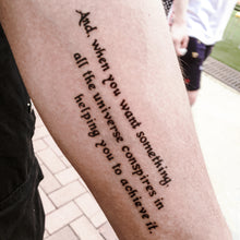 Load image into Gallery viewer, Empowering Quote.The Alchemist The Universe - LAZY DUO TATTOO