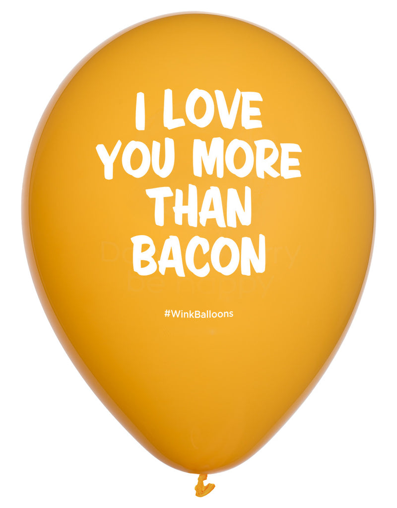 I Love You More Than Bacon|I Love You|WinkBalloons|Sydney|Delivery|Party Pack|Online|Funny Balloons|Yellow