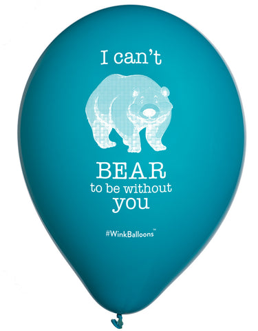 I Can't Bear To Be Without You - Balloon Bouquet - Delivered*